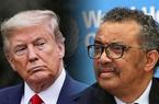 Tổng thống Mỹ Donald Trump đe dọa sẽ cắt viện trợ của WHO vĩnh viễn