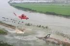 Video: Dùng trực thăng để đắp đê ngăn lũ tại Trung Quốc