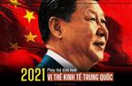 Năm 2021: Phép thử định hình vị thế kinh tế Trung Quốc hậu đại dịch Covid-19