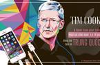 """Tim Cook và hành trình xây dựng """"pháo đài"""" Apple không thể tách rời Trung Quốc"""