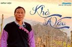 """Dân Việt trò chuyện: Khà A Vấu - vinh danh """"Thiên đường mây"""" trên """"Miền đất lửa"""""""