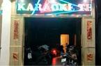 """Đồng Nai: Bất chấp dịch Covid-19, """"kiều nữ"""" karaoke thoát y phục vụ khách cả đêm"""