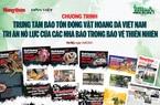 Báo Dân Việt được vinh danh vì những nỗ lực bảo tồn động vật hoang dã, thiên nhiên