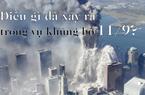 Điều gì đã xảy ra trong vụ khủng bố 11/9?