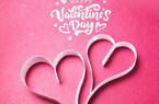 3 món quà ngày Valentine 'không bao giờ lỗi mốt'