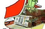Các ngân hàng trình kế hoạch xử lý nợ xấu trước 28.4