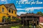 7 lý do phải ghé thăm Hội An ít nhất một lần trong đời