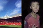 """Hết FIFA, đội bóng nhí Thái Lan lại được """"Quỷ đỏ"""" MU mời gọi"""