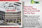 Chân dung Tập đoàn Sharp đầu tư 25 triệu USD vào Việt Nam