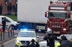 Vụ 39 người tử vong ở Anh: Nghệ An thông tin lý do chưa khởi tố bị can nào