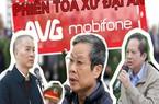 Clip xử đại án Mobifone-AVG: Do lo sợ nên khai nhận 3 triệu USD(?)