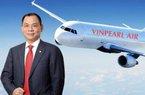 Vinpearl Air của tỷ phú Phạm Nhật Vượng dự kiến khai thác thương mại vào năm 2020