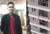 """""""Người hùng"""" cứu bé gái rơi từ tầng 13: Tôi hoảng sợ vô cùng!"""