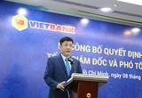 Ông Lê Huy Dũng giữ chức Tổng giám đốc Vietbank