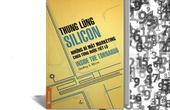 """Những bí mật ẩn chứa trong """"Thung lũng Silicon"""""""