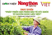 Trực tuyến phát triển thực phẩm chức năng từ nguồn dược liệu Việt