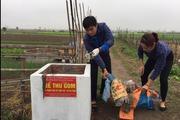 Loay hoay xử lý rác thải môi trường nông thôn