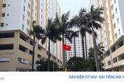 Quý II/2020, Hà Nội sẽ kiểm tra quản lý, sử dụng nhà chung cư