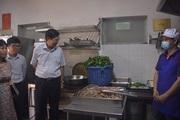 Bảo đảm an toàn thực phẩm bếp ăn tập thể nhà hàng, gia đình, siêu thị phòng chống dịch Covid-19