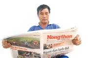 """37 năm ngày Báo NTNN ra số đầu tiên: Ngọn lửa """"tam nông"""" luôn tỏa sáng"""