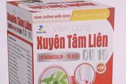Bộ Y tế cảnh báo 2 loại thực phẩm chức năng Xuyên tâm liên giả