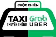 """Taxi truyền thống """"tố"""" Grab, Uber tung chiêu """"cá lớn nuốt cá bé"""""""