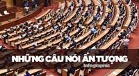 10 phát ngôn đáng chú ý nhất của đại biểu Quốc hội trong tuần đầu tiên