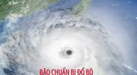 """Những việc cần thực hiện ngay trước khi """"cơn cuồng phong"""" bão số 9 đổ bộ"""