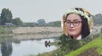 NÓNG: Phát hiện thi thể nữ sinh Học viện Ngân hàng mất tích