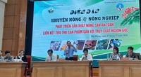 """Sản xuất nông sản an toàn: Lãnh đạo Trung tâm Khuyến nông Quốc gia khuyên nông dân phải biết """"4H"""""""