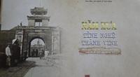 """""""Năm xưa tỉnh Nghệ thành Vinh"""" - nguồn sử liệu quý về Nghệ An"""