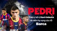 Pedri: Thiên ý kế vị Xavi-Iniesta và niềm hy vọng cứu rỗi Barca
