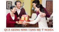 5 món quà giáng sinh tặng mẹ đầy ý nghĩa