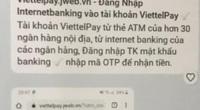 Công an Hà Nội cảnh báo nóng về web giả mạo ViettelPay để lừa đảo