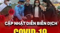 Dịch COVID-19 sáng 25/5: Kết quả xét nghiệm lần 2 của gia đình người bán hàng rong lọt vào khu cách ly
