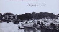 Ảnh lịch sử cực quý về bến Nhà Rồng ở Sài Gòn