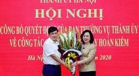 Chủ tịch UBND quận Hoàn Kiếm giữ chức vụ mới tại Ủy ban Kiểm tra Thành ủy Hà Nội