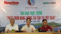 """Tọa đàm trực tuyến """"Phát triển năng lượng tái tạo tại Việt Nam"""": Không thể xem nhẹ vai trò của Nhà nước"""