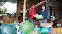 Dịch Covid-19: Người dân Đắk Lắk rủ nhau góp hàng tấn rau quả ủng hộ Đà Nẵng, Quảng Nam