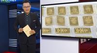 Bản tin Thời sự Dân Việt ngày 12/8: Giá vàng bất ngờ giảm sốc hơn 10 triệu đồng 1 lượng