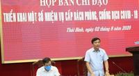 """""""Đi công tác"""" giữa dịch Covid-19, lãnh đạo Thái Bình hủy chuyến về họp khẩn"""