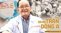 Bài 3: Giáo sư bác sĩ Trần Đông A: Sứ giả hòa giải dân tộc và nụ cười tận hiến