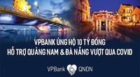 VPBank ủng hộ 10 tỷ đồng cho bệnh viện dã chiến Hòa Vang, Đà Nẵng và tỉnh Quảng Nam