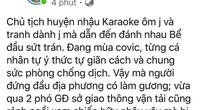 """Xác minh thông tin """"Chủ tịch một huyện ở Bạc Liêu đi hát karaoke ôm rồi đánh nhau"""""""