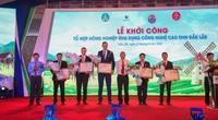 Chính thức khởi công dự án nông nghiệp công nghệ cao DHN Đắk Lắk, rộng 200ha, quy mô 1.500 tỷ