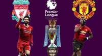 Liverpool vs M.U: HLV Solskjaer sử dụng đội hình lạ lẫm?