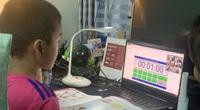 Học trực tuyến mùa Covid-19: Khó nhất là khối tiểu học