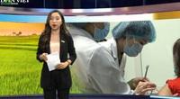 """Bản tin thời sự Dân Việt 26/2: Việt Nam tiến gần hơn tới mục tiêu công bố vắc xin Covid-19 """"made in Vietnam"""""""