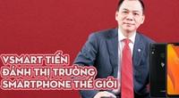 Điện thoại Vsmart của tỷ phú Phạm Nhật Vượng bán tại Mỹ có gì đặc biệt?