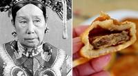 Từ Hi Thái Hậu đặc biệt thích món ăn dân dã có tên rất lạ này